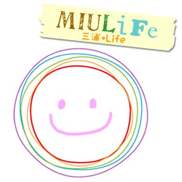 MIULife:三浦+Life ミウライフ